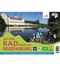 Radführer Mit dem Rad rund um Regensburg Stadt Regensburg