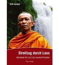 Reiseführer Streifzug durch Laos Wiesenburg Verlag