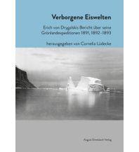 Reiseerzählungen Verborgene Eiswelten Ausgust Dreesbach Verlag