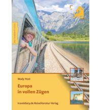 Reiseerzählungen Europa in vollen Zügen traveldiary.de Verlag