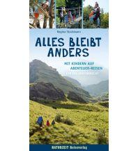 Reiseführer Alles bleibt anders Naturzeit Reiseverlag e.K.