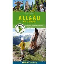 Reiseführer Allgäu mit Kindern Naturzeit Reiseverlag e.K.