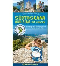 Reiseführer Südtoskana und Elba mit Kindern Naturzeit Reiseverlag e.K.