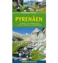 Reiseführer Naturzeit aktiv Pyrenäen Naturzeit Reiseverlag e.K.