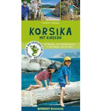 Reiseführer Korsika mit Kindern Naturzeit Reiseverlag e.K.