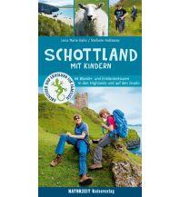 Reiseführer Schottland mit Kindern Naturzeit Reiseverlag e.K.