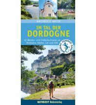 Wanderführer Im Tal der Dordogne Naturzeit Reiseverlag e.K.