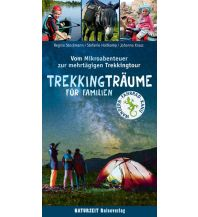 Wanderführer Trekkingträume für Familien Naturzeit Reiseverlag e.K.