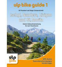 Radführer Ulp Bike Guide 1 - Ischgl, Nauders, Livigno und St. Moritz Ulp GmbH