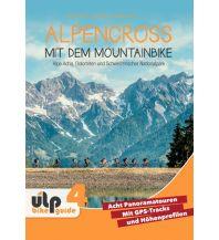 Alpencross mit dem Mountainbike: Alpe Adria, Dolomiten und Schweizerischer Nationalpark Ulp GmbH