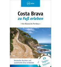 Wanderführer Costa Brava zu Fuß erleben via reise Verlag