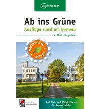 Wanderführer Ab ins Grüne – Ausflüge rund um Bremen via reise Verlag