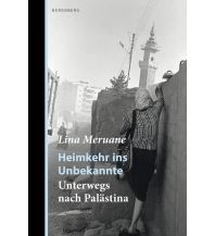 Reiselektüre Heimkehr ins Unbekannte Berenberg Verlag