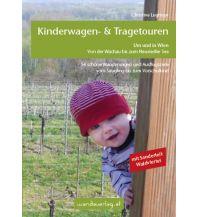 Unterwegs mit Kindern Kinderwagen-Wanderungen um und in Wien Wanda Kampel Verlags KG