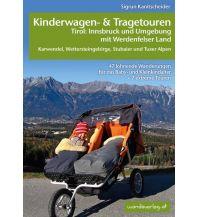 Unterwegs mit Kindern Kinderwagen- & Tragetouren Tirol Wanda Kampel Verlags KG