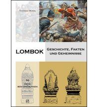Reiseführer Lombok - Geschichte, Fakten und Geheimnisse Mackinger