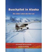 Erzählungen Buschpilot in Alaska Aviator.at Verlag