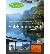 Reiseführer Maremonto Reise- und Wanderführer: Salzkammergut Maremonto Reiseverlag