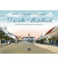 Bildbände Das alte Mistelbach Edition Winkler-Hermaden
