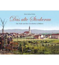 Bildbände Das alte Stockerau Edition Winkler-Hermaden