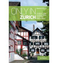 Reiseführer Smith Duncan J. D. - Only In Zurich Duncan J D Smith