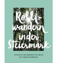 Wanderführer Rolliwandern in der Steiermark Radkersburger Hof