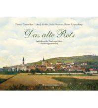 Bildbände Das alte Retz Edition Winkler-Hermaden