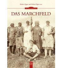 Reiseführer Das Marchfeld Sutton Publishing Ltd.