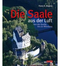 Bildbände Die Saale aus der Luft Sutton Publishing Ltd.