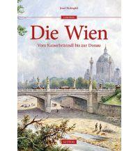 Reiseführer Die Wien Sutton Verlag GmbH