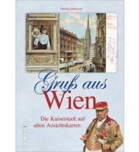 Reiseführer Gruß aus Wien Sutton Verlag GmbH
