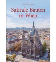 Reiseführer Sakrale Bauten in Wien Sutton Verlag GmbH