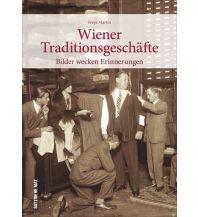 Reiseführer Wiener Traditionsgeschäfte Sutton Verlag GmbH