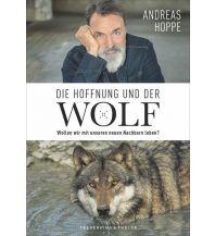Naturführer Die Hoffnung und der Wolf Frederking & Thaler Verlag GmbH