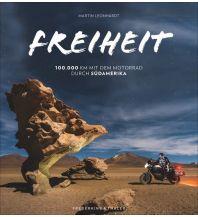 Motorradreisen Freiheit Frederking & Thaler Verlag GmbH