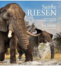 Bildbände Sanfte Riesen Frederking & Thaler Verlag GmbH