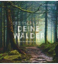 Bildbände Deutschland deine Wälder Frederking & Thaler Verlag GmbH