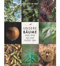 Naturführer Unsere Bäume und was sie uns Gutes tun Frederking & Thaler Verlag GmbH