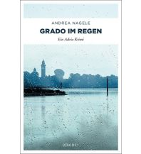 Reiselektüre Grado im Regen Emons Verlag