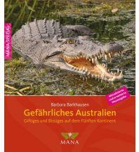 Reiseführer Gefährliches Australien MANA-Verlag