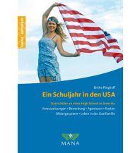 Reiseführer Ein Schuljahr in den USA MANA-Verlag