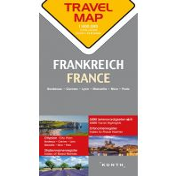 Straßenkarten Reisekarte Frankreich 1:800.000 Wolfgang Kunth GmbH & Co KG
