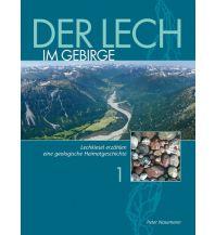Geologie und Mineralogie Der Lech im Gebirge Verlag Bauer
