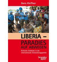 Liberia – Paradies auf Abwegen Brandes & Aspel Verlag
