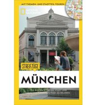 Reiseführer Streifzüge München National Geographic Society