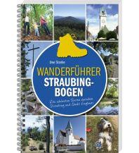 Wanderführer Wanderführer Straubing-Bogen SüdOst Verlag