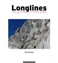 Alpinkletterführer Longlines - Alpinklettern in den Nördlichen Kalkalpen Panico Alpinverlag