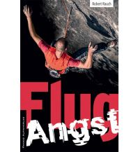 Bergerzählungen Flugangst Panico Alpinverlag