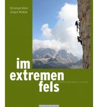Alpinkletterführer Im extremen Fels - 100 legendäre Kletterführen in den Alpen Panico Alpinverlag