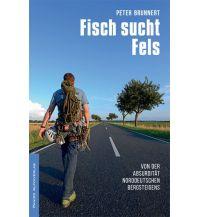 Bergerzählungen Fisch sucht Fels Panico Alpinverlag